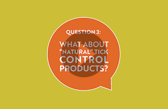 "Question 3: What about ""natural"" tick control products? (video)"
