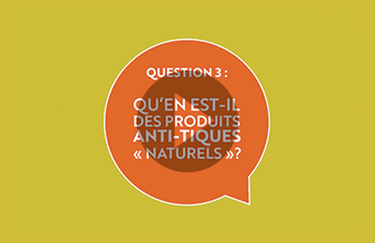 Question 3 : Qu'en est-il des produits anti-tiques « naturels »? (vidéo)